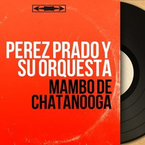 Mambo de Chatanooga - Mono Version