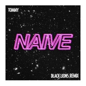 Naive (Black Lions Remix)