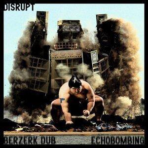 Berzerk Dub / Echobombing - Single