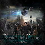 Rebirth of Culture:Zero & One
