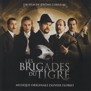 Les Brigades du Tigre - Jérôme Cornuau's Original Motion Picture Soundtrack