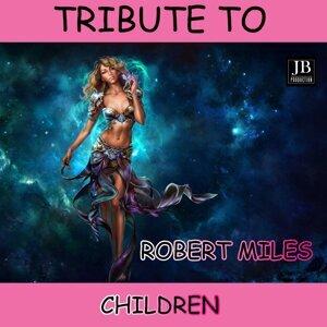 Children Tribute to Robert Miles
