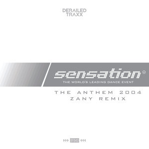 The Anthem 2004 (Zany Remix)