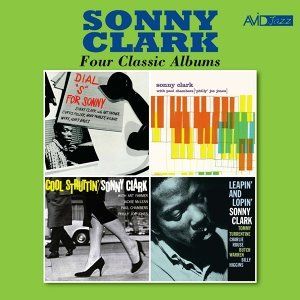 """Four Classic Albums (Dial """"S"""" For Sonny / Sonny Clark Trio / Cool Struttin' / Leapin' and Lopin') [Remastered]"""