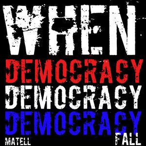 When Democracy Fall