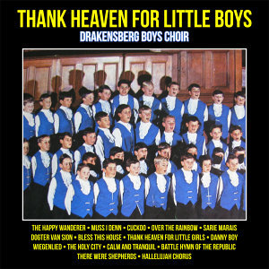 Thank Heaven For Little Boys : Choral Favourites