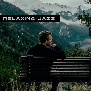 Relaxing Jazz – Calming Instruments for Healing, Rest, Pure Relaxation, Chilled Jazz, Soothing Guitar, Genle Piano, Relaxed Mind, Night Music