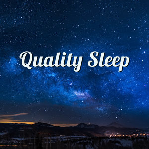 Quality Sleep – Calming Melodies to Bed, Restful Sleep, Soft Lullabies at Night, Sweet Dreams, Calm Nap, Pure Relaxation, Healing Music