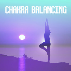 Chakra Balancing – Sounds of Yoga, Pure Relaxation, Asian Zen, Reiki Music, Kundalini, Meditation Music, Stress Relief, Peaceful Mind