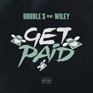 Get Paid (feat. Wiley)
