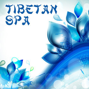 Tibetan Spa – Massage Therapy, Relaxation Wellness, Pure Mind, Oriental Sounds, Stress Relief, Zen Spa Music, Relaxing Waves, Nature Sounds