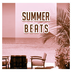 Summer Beats – Sexy Dance, Party Time, Beach Chill, Ibiza Lounge, Holiday Chill Out Music, Relaxation, Drink Bar