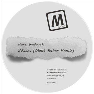 2Faces - Matt Ether Remix