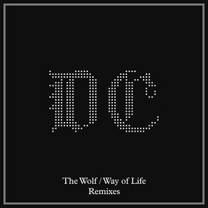 The Wolf / Way of Life - Remixes