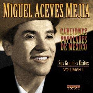Canciones Populares Mexicanas - Sus Grandes Éxitos - Vol.1