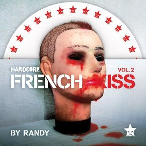 Hardcore French Kiss - volume 2