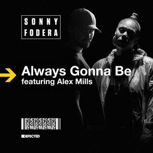 Always Gonna Be (feat. Alex Mills) [Remixes]