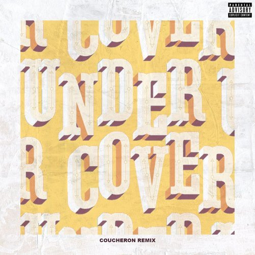 Undercover - Coucheron Remix