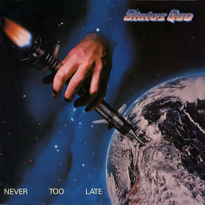 Never Too Late - Deluxe