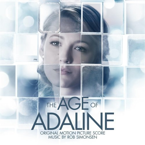 The Age of Adaline (Original Motion Picture Score)