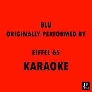 Blu Orinally Performed Eiffel 65
