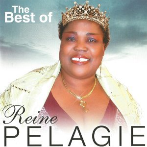 The Best of Reine Pelagie