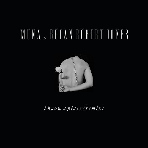 I Know A Place - brian robert jones remix