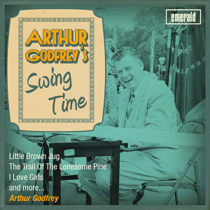 Arthur Godfrey's Swing Time