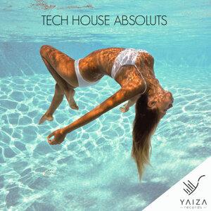 Tech House Absoluts