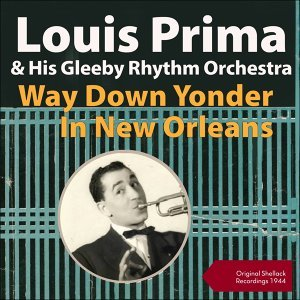 Way Down Yonder In New Orleans - Shellack Recordings - 1944