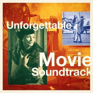 Unforgettable Movie Soundtracks