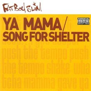 Ya Mama & Song for Shelter