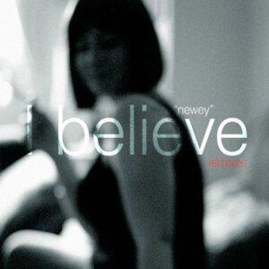 I Believe - Remixes