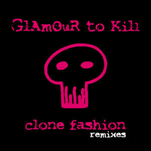 Clone Fashion (Remixes)
