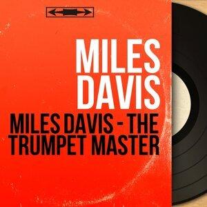 Miles Davis - The Trumpet Master - By Jazz & Soul