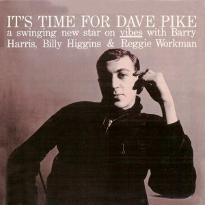It's Time for Dave Pike (Remastered)