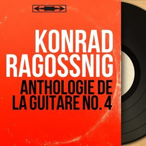 Anthologie de la guitare no. 4 - Mono Version