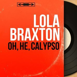 Oh, he, calypso - Mono Version