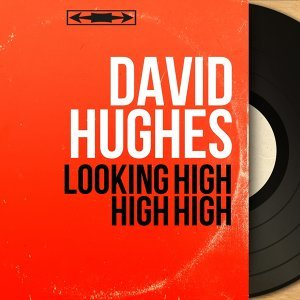 Looking High High High - Mono Version