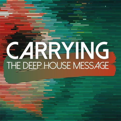 Carrying the Deep House Message