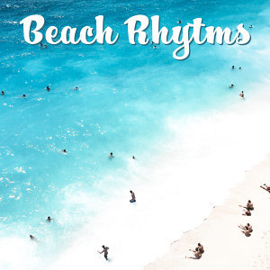 Beach Rhytms – Relaxing Therapy, Summer Chill, Deep Relief, Relax on the Beach, Drink Bar, Zen Music, Holiday Chill Out