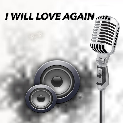 I will love again (Karaoke)