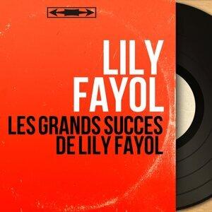 Les grands succès de Lily Fayol - Remastered, Mono Version