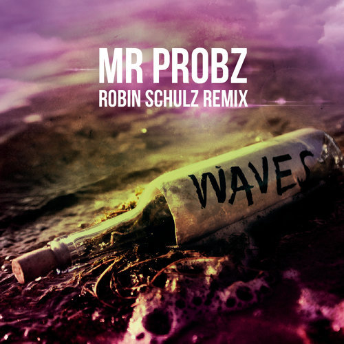 Waves - Robin Schulz Radio Edit