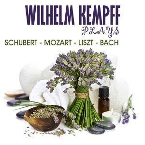 Wilhelm Kempff Plays Schubert, Mozart, Liszt & Bach