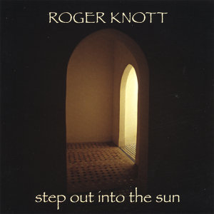 Step Out Into the Sun