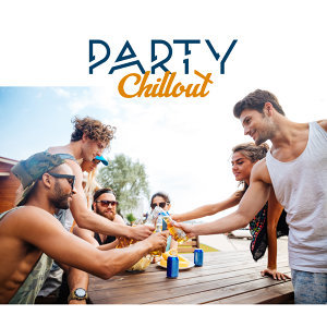 Party Chillout – Summer Chill, Drink Bar, Beach Party, Relaxation, Holiday Chill, Ibiza Lounge, Summer Sounds, Dancefloor