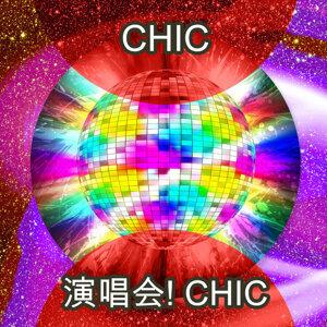 演唱会! Chic - Live