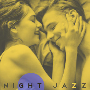 Night Jazz – Soothing Sounds for Lovers, Erotic Jazz, Hot Romance, Sensual Saxophone, Instrumental Jazz Music, Piano Relaxation