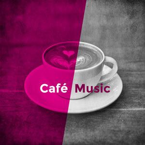 Café Music – Smooth Jazz, Best Background Music for Café & Restaurant, Lunch, Brunch, Dinner